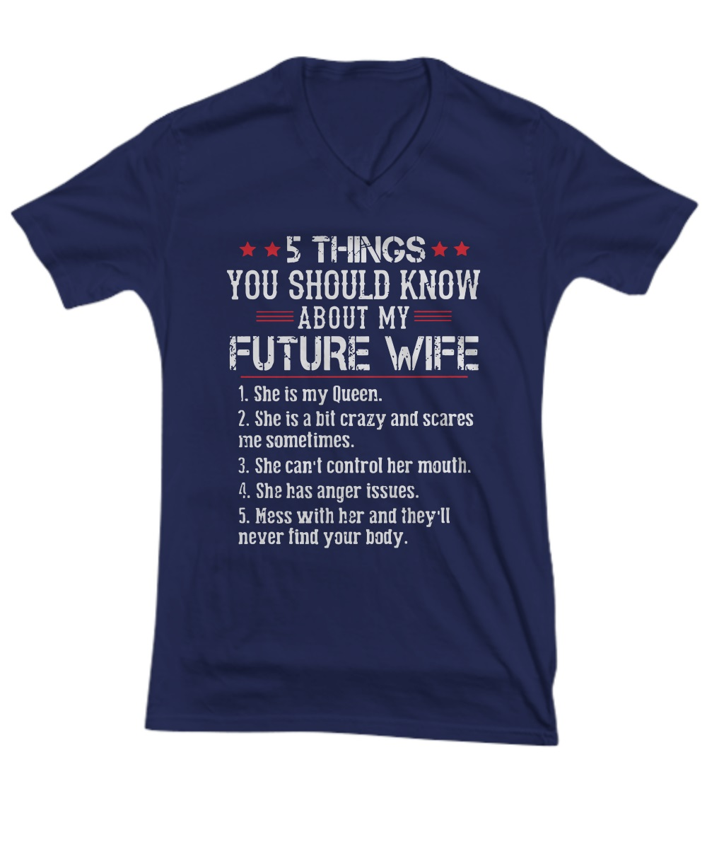 5 things you should know about my future wife v-neck