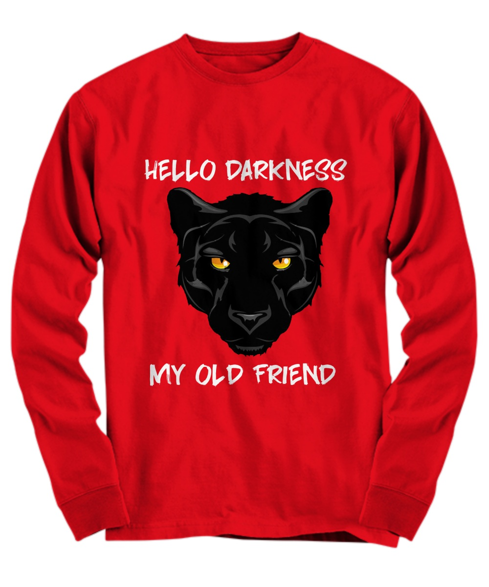 Black panther hello darkness my old friend Long Sleeve