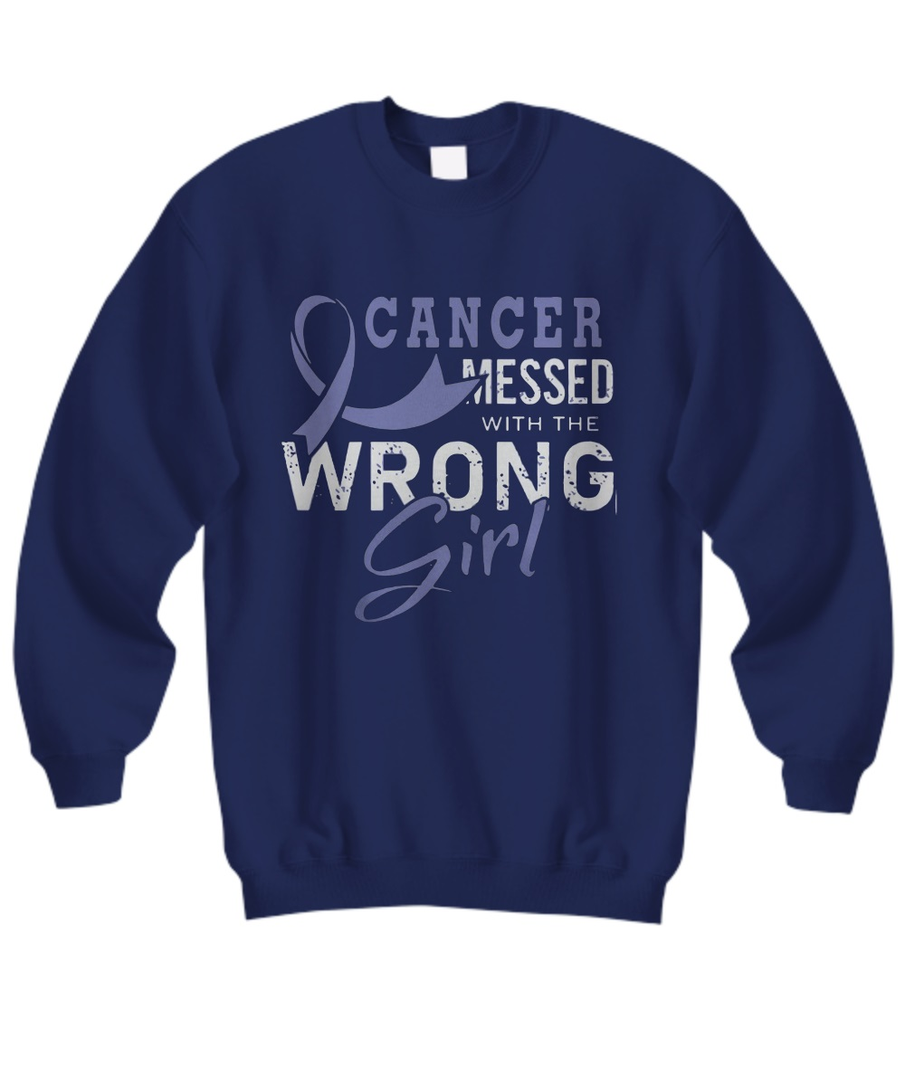 Cancer messed with the wrong girl sweatshirt