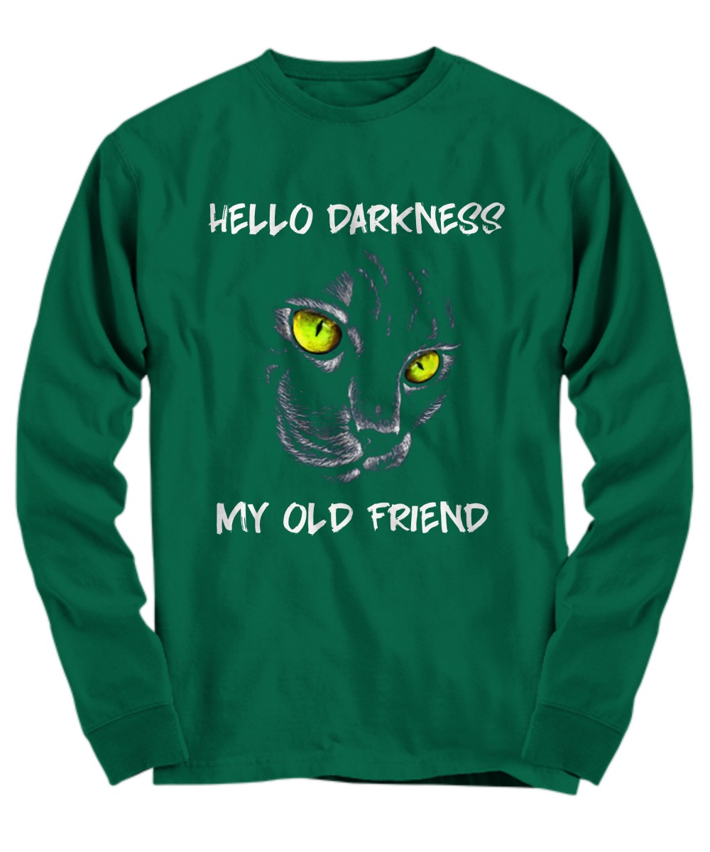 Cat hello darkness my old friend Long Sleeve