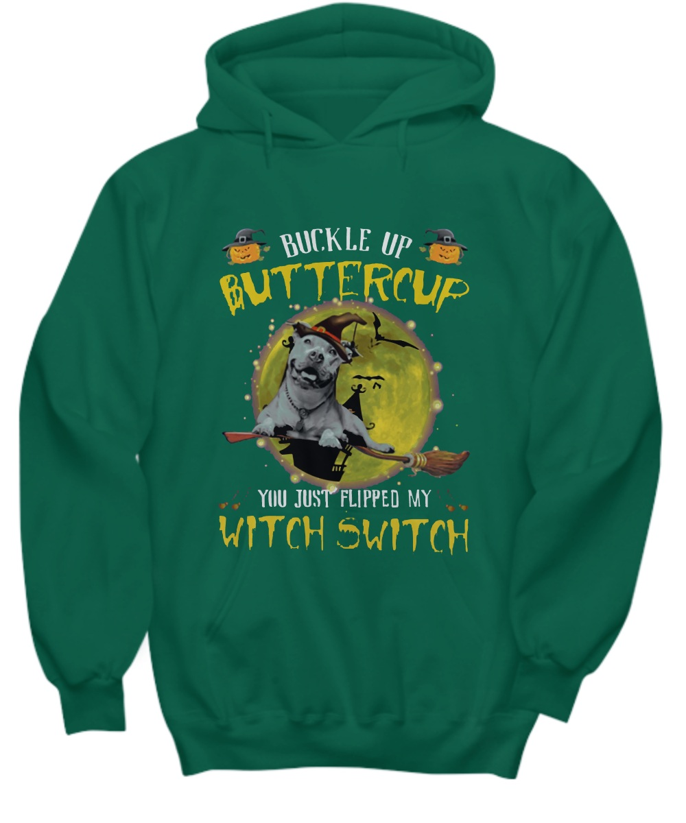 Dog Buckle up butter cup witch switch halloween Hoodie