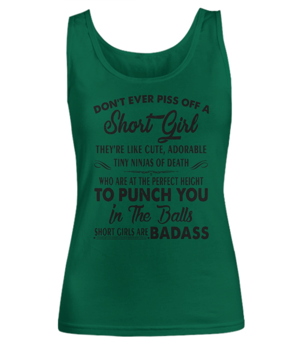 Don't ever piss off a short girl they're like cute adorable tiny ninjas of death Tank Top