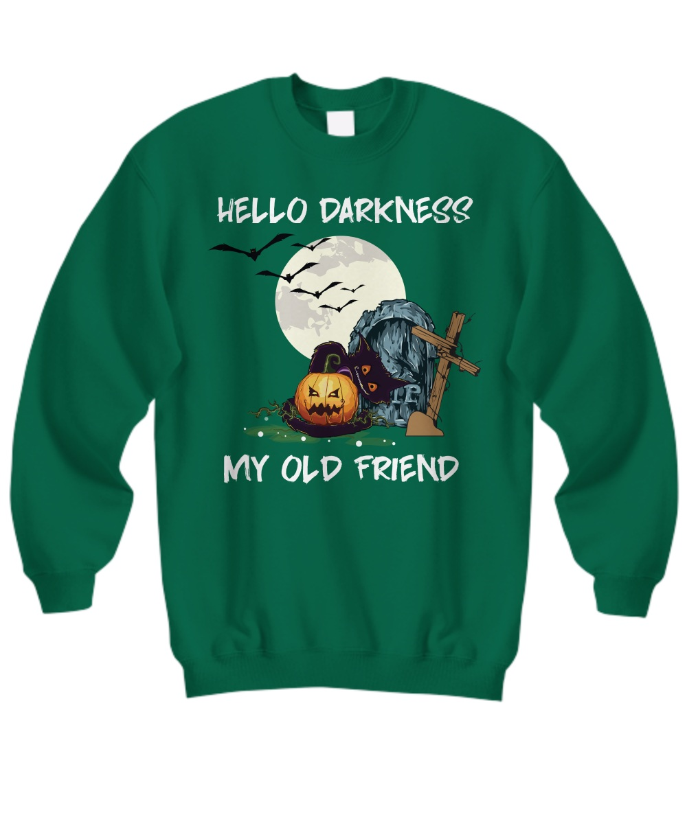 Halloween hello darkness my old friend Sweatshirt