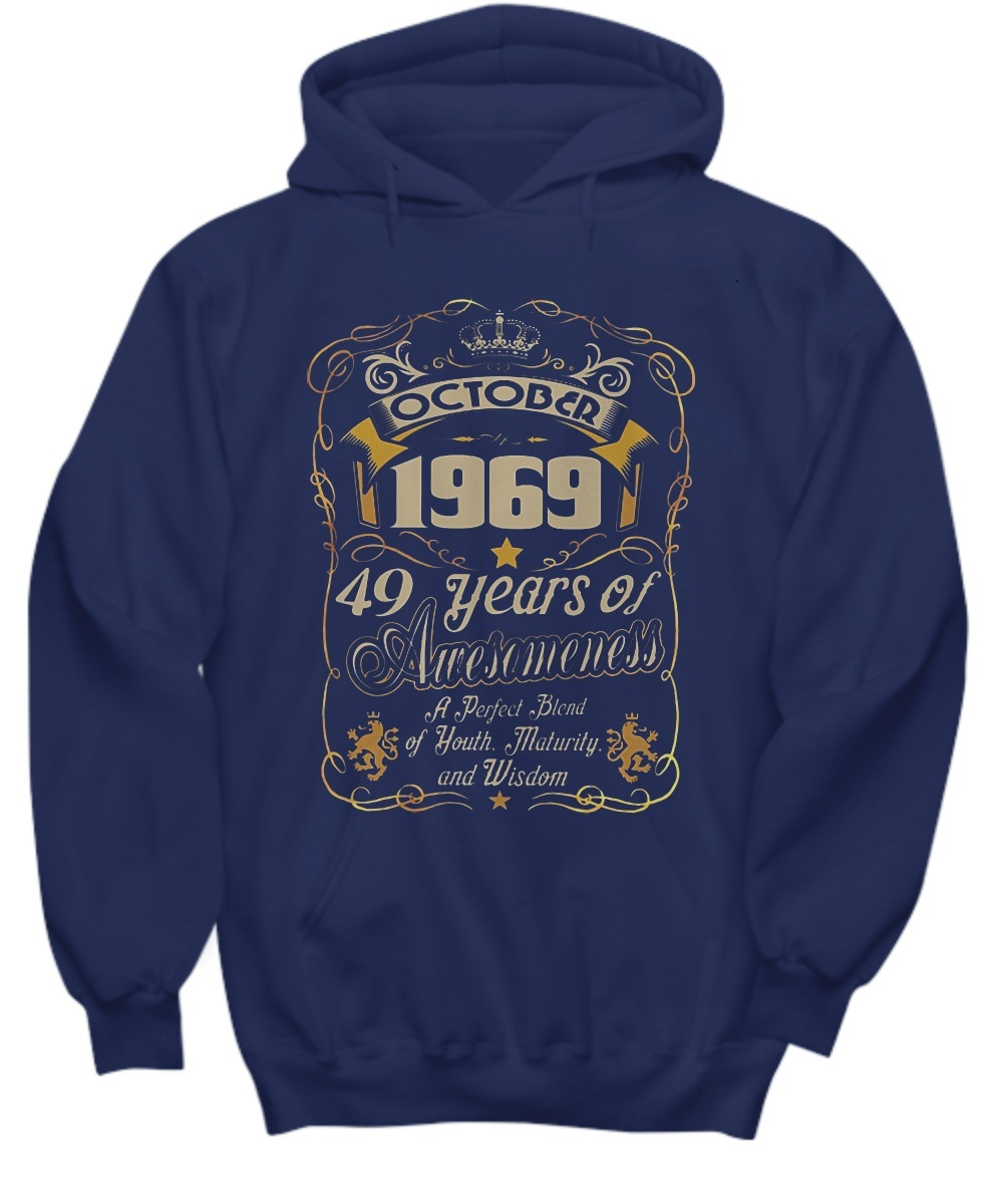 October 1969 49 years of awesomeness Hoodie