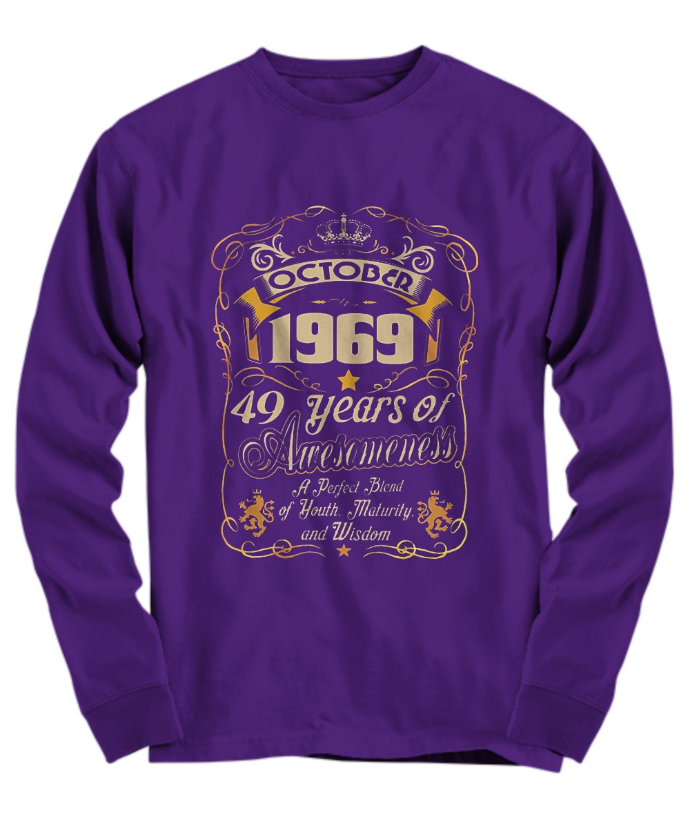 October 1969 49 years of awesomeness Long Sleeve