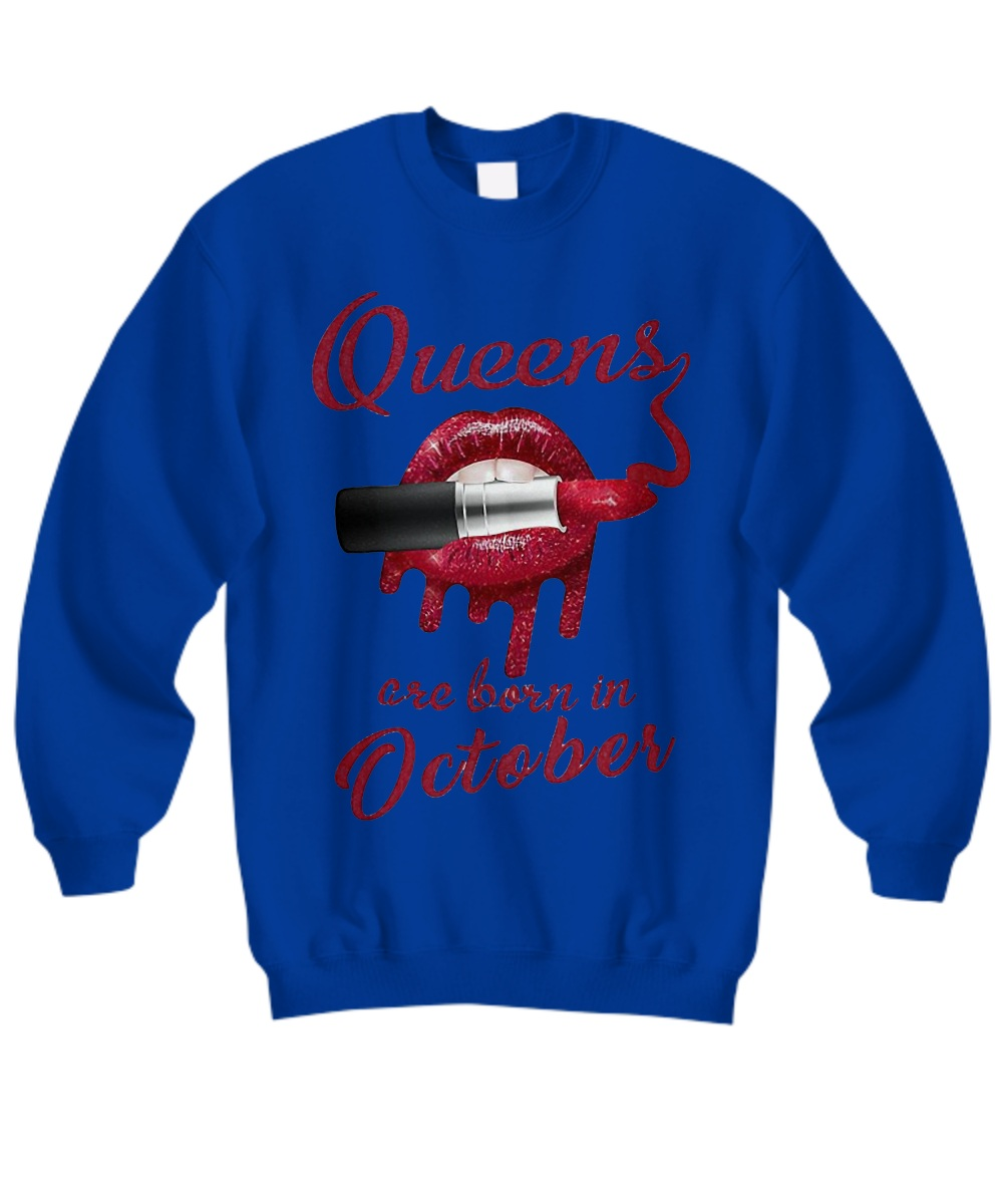 Red glitter and lipstick queens are born in Octorber Sweatshirt