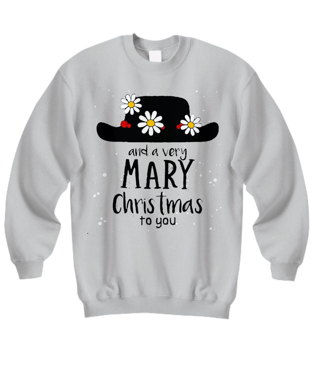 Flower hat and a very mary Christmas to you sweatshirt