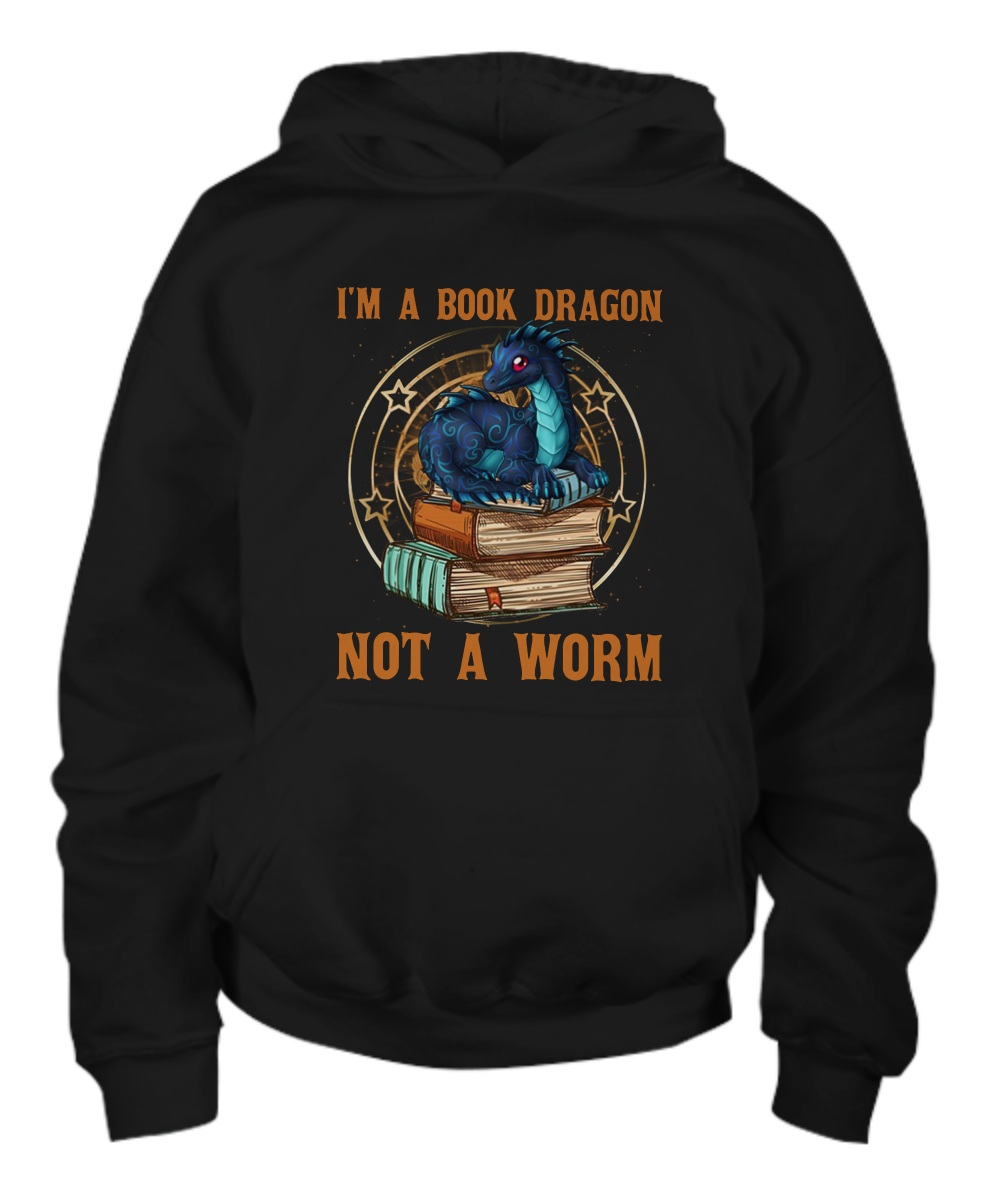 I'm a book dragon not a worm Hoodie