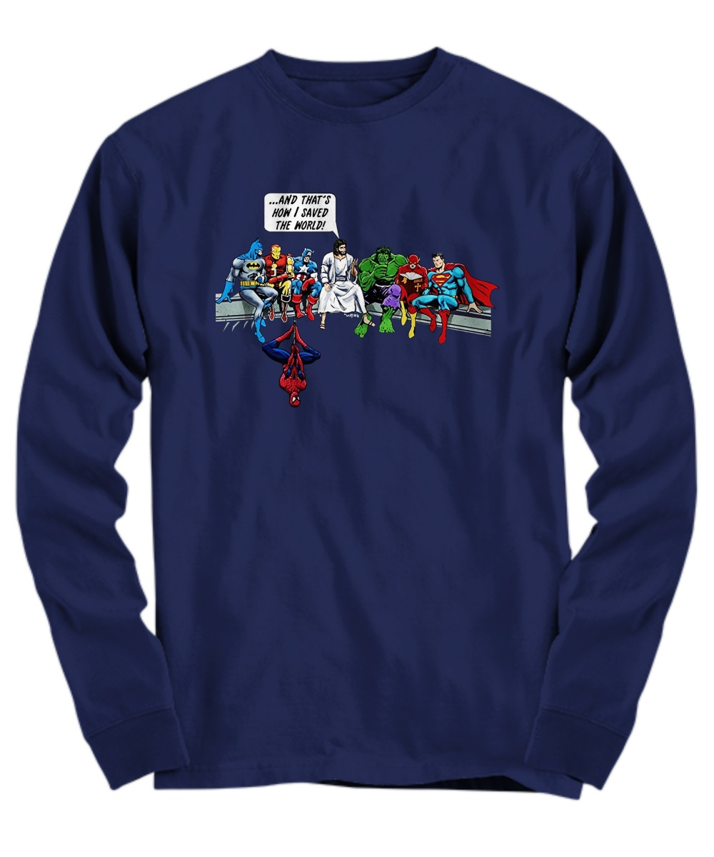 Jesus and Superheroes and That's How I Saved The World long sleeve
