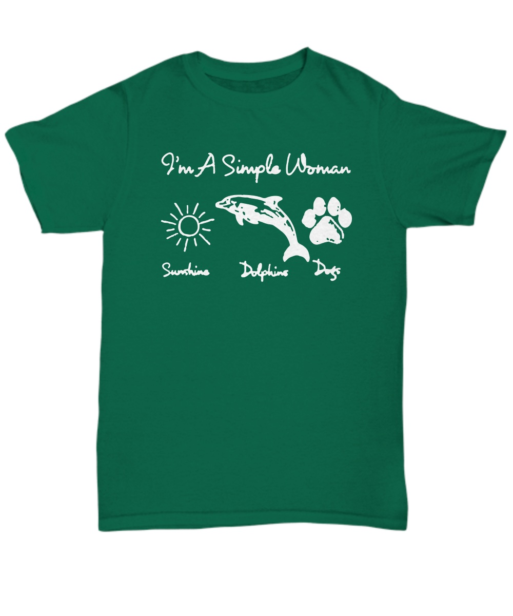 I'm a simple woman sunshine, dolphin and dogs shirt
