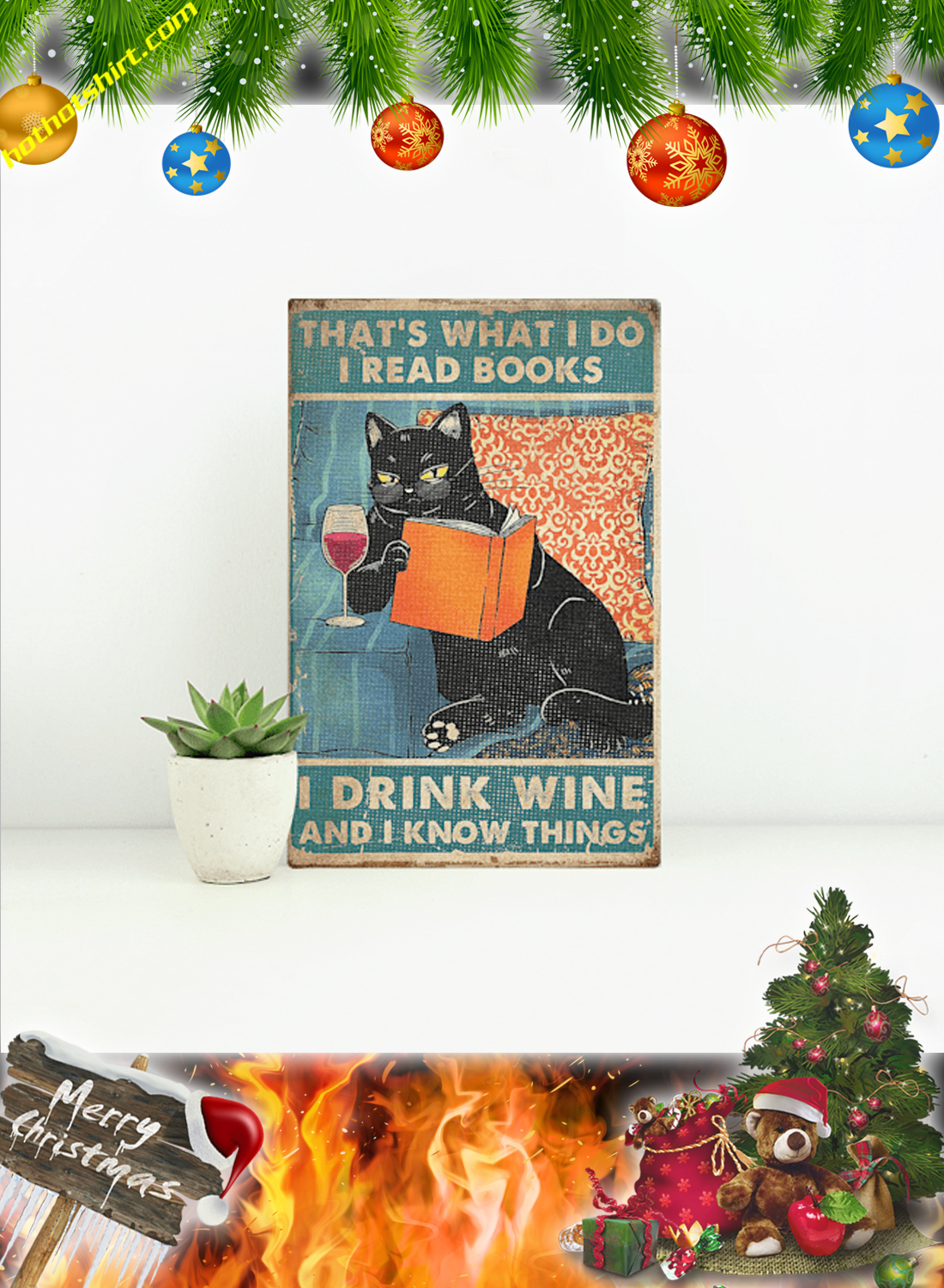 Cat That's what I do i read books i drink wine and I know things poster and canvas 1