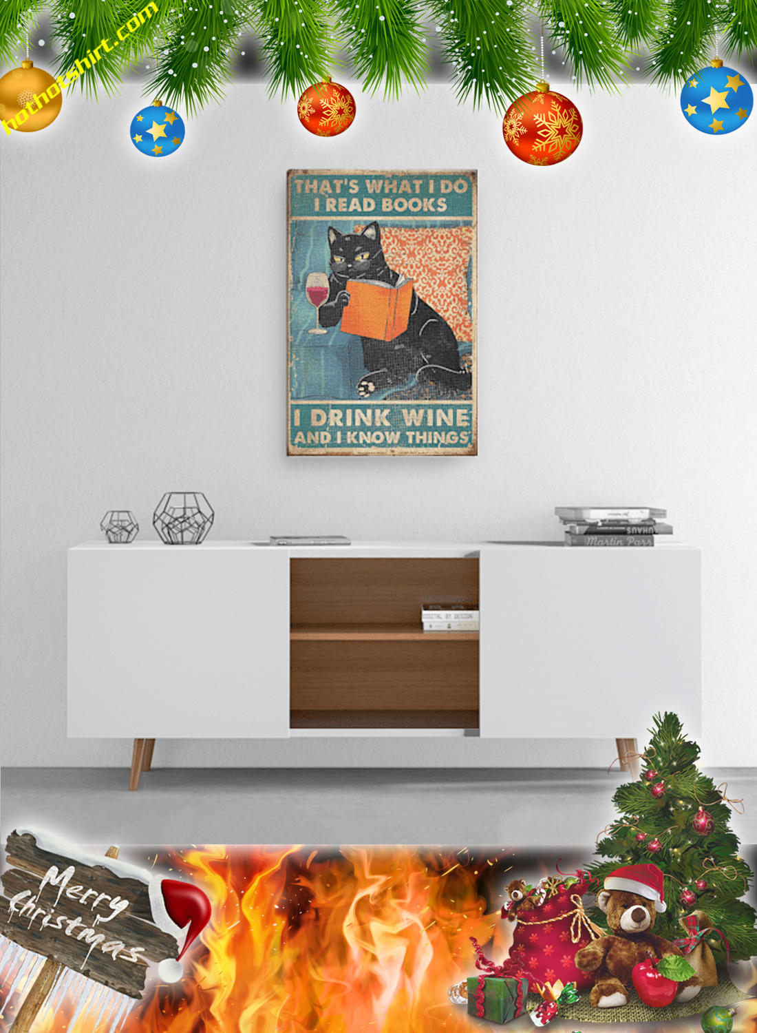 Cat That's what I do i read books i drink wine and I know things poster and canvas 2