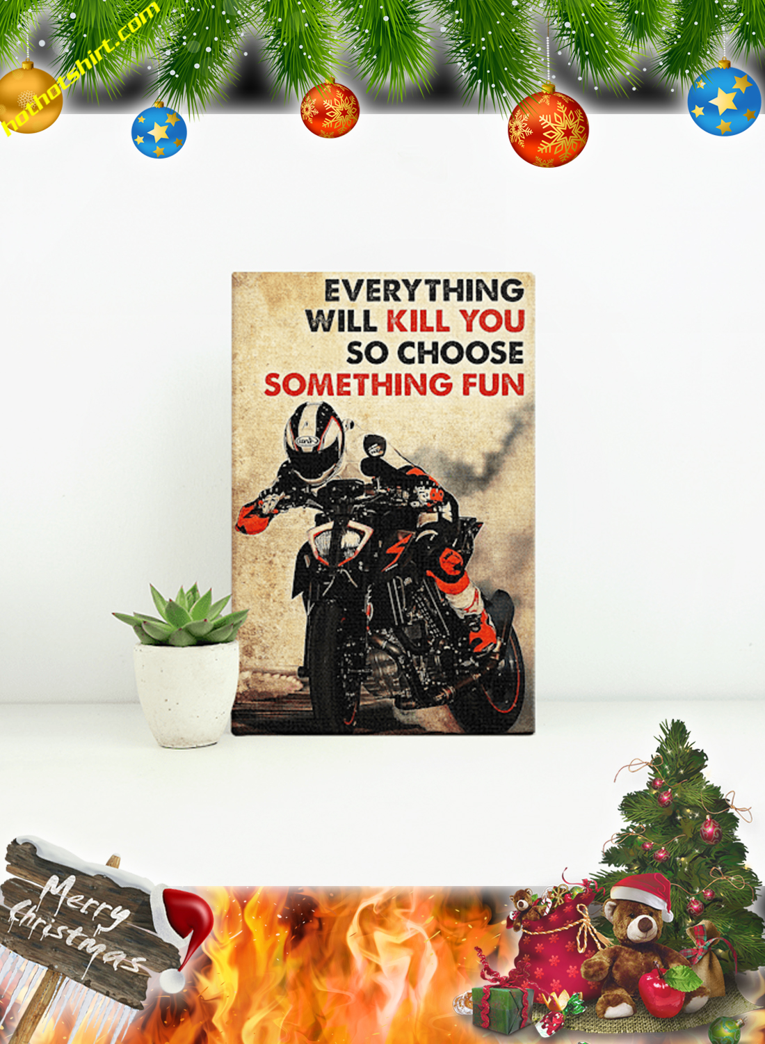 Motor racing everything will kill you so choose something fun poster 1