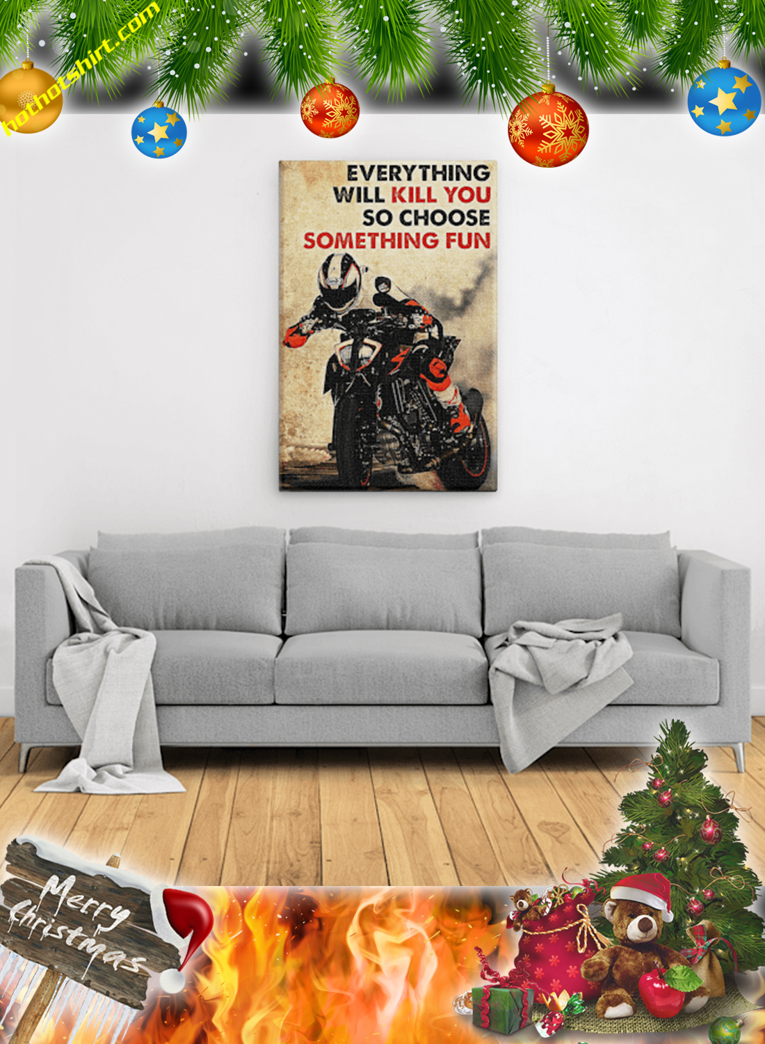 Motor racing everything will kill you so choose something fun poster 3