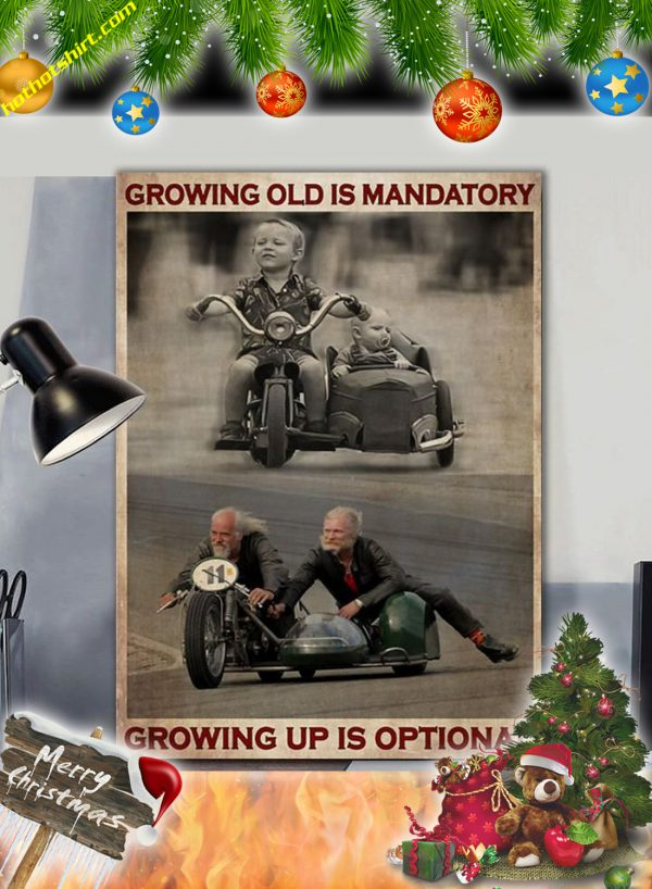 Sidecar growing old is mandatory growing up is optional canvas prints
