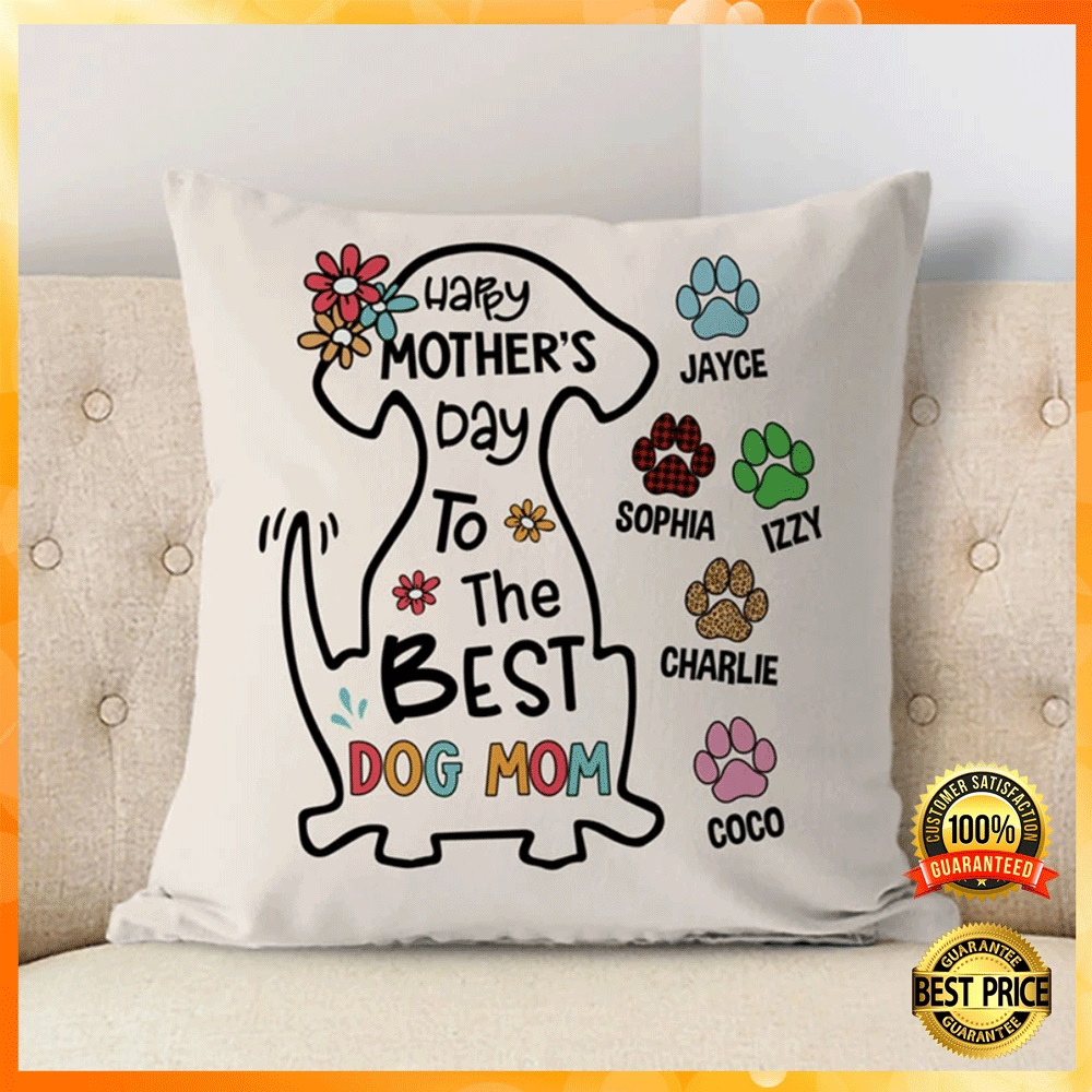 Personalized happy mothers day to the best dog mom pillow case1