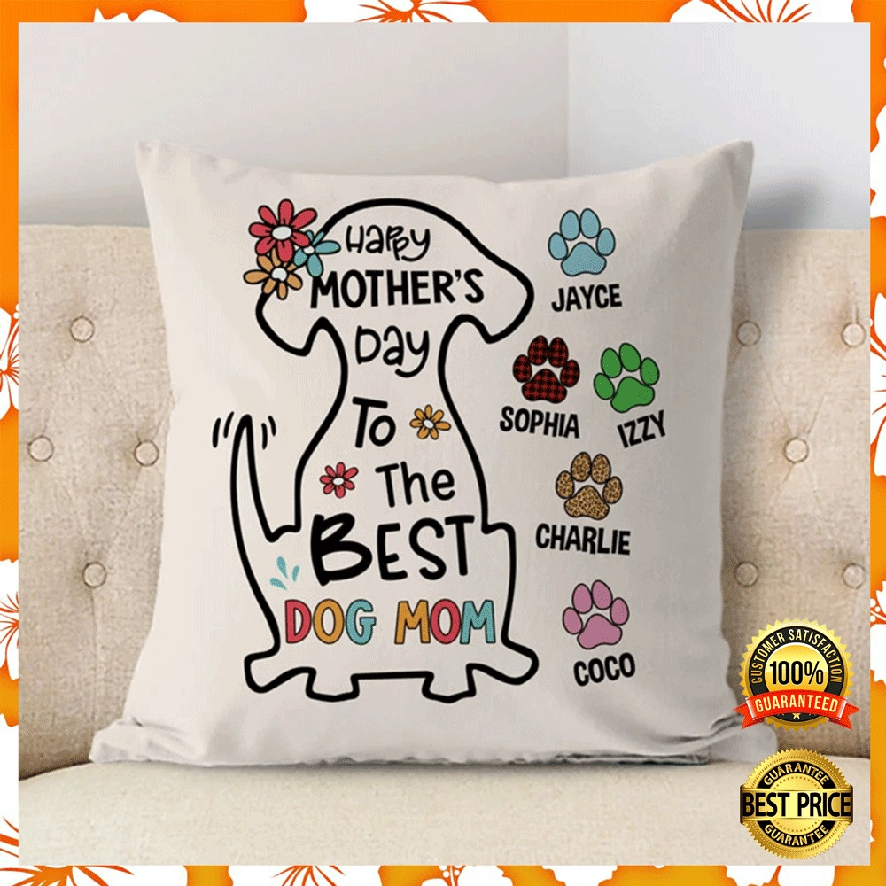 Personalized happy mothers day to the best dog mom pillow case2