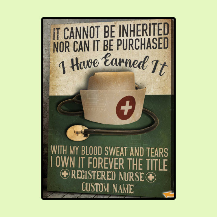 Nurse It cannot be inherited nor can it be purchased custom name canvas1