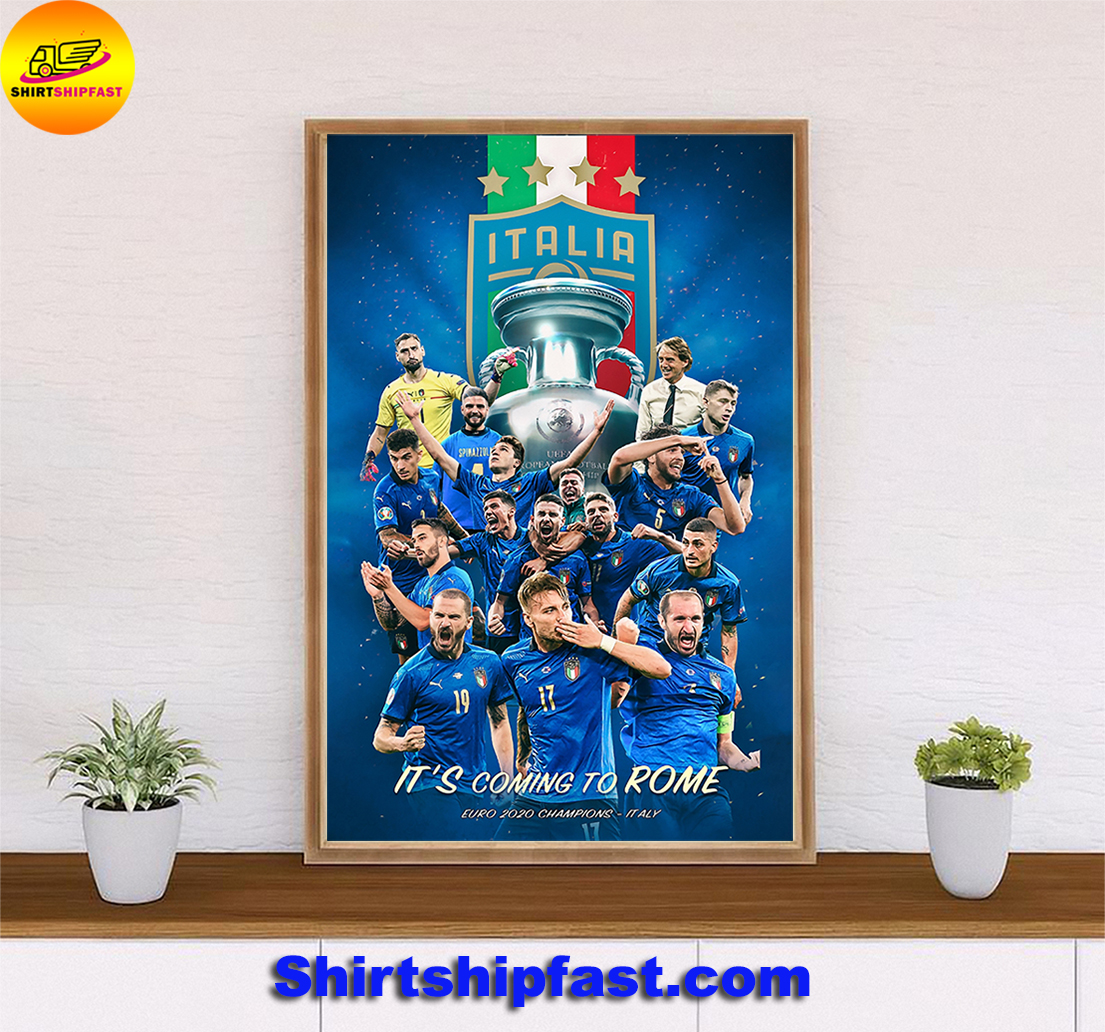 Italia EURO 2020 champions It's coming to Rome poster - Picture 1