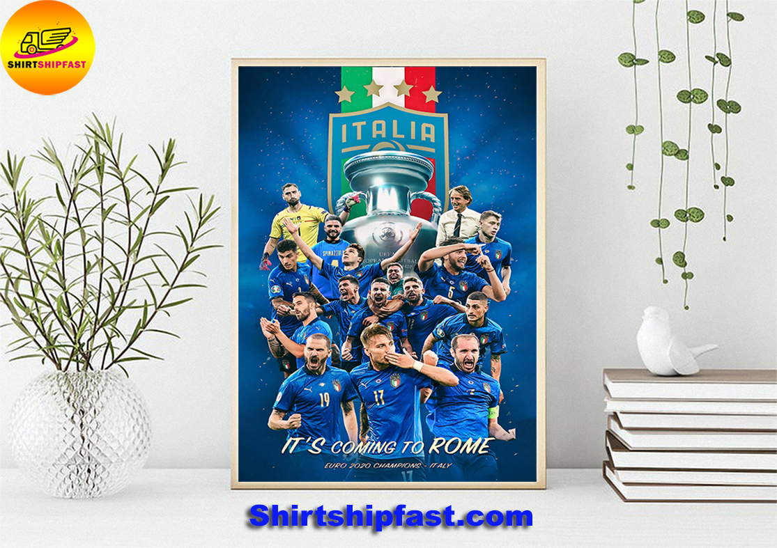Italia EURO 2020 champions It's coming to Rome poster - Picture 4