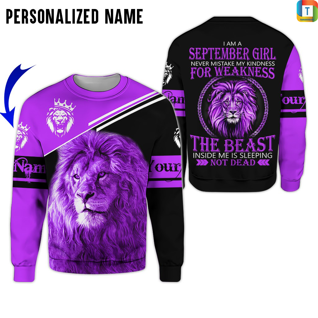 Personalized Name I Am A September Girl 3d all over printed sweatshirt